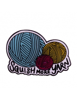 """Squish More Yarn"" Pins"