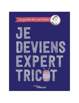 Livre  JE DEVIENS EXPERT TRICOT